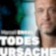 #003 TODESURSACHE – Arbeitsunfall